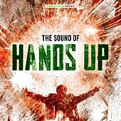 The Sound of Hands Up by Various Artists