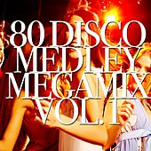 Play & Download 80 Disco, Vol. 1: What Is Love / Foreign Affairs / S.O.S. / Wot / Monkey Chop / My Sharona / Rumors / You Should Be Dancing / You Spin Me Round / Giddyap a Go Go /  The Winner Takes It All / Never Gonna Give You Up / Paris Latino (Medley Megamix) by Disco Fever | Napster