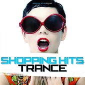 Shopping Hits Trance by Various Artists