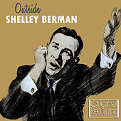 Play & Download Outside by Shelley Berman | Napster