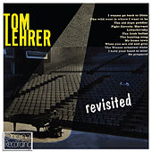 Tom Lehrer Revisited by Tom Lehrer