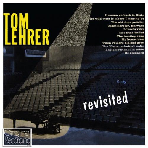 Play & Download Tom Lehrer Revisited by Tom Lehrer | Napster