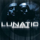 Play & Download Mauvais Oeil by Lunatic | Napster