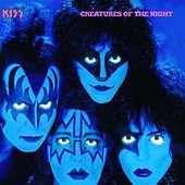 Play & Download Creatures Of The Night by KISS | Napster