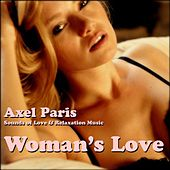 Woman's Love by Axel Paris