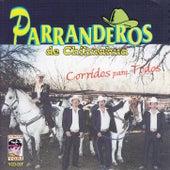 Play & Download Corridos para todos by Parranderos de Chihuahua | Napster