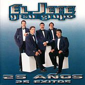 Play & Download 25 Anos 25 Exitos by El Jefe Y Su Grupo | Napster