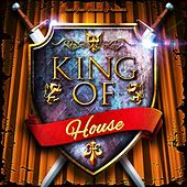 King of House by Various Artists