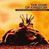 Play & Download The Edge of Kingdom by toxic-N-blue | Napster
