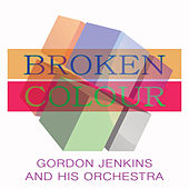 Broken Colour de Gordon Jenkins