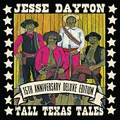 Tall Texas Tales 15th Anniversary Deluxe Edition by Jesse Dayton