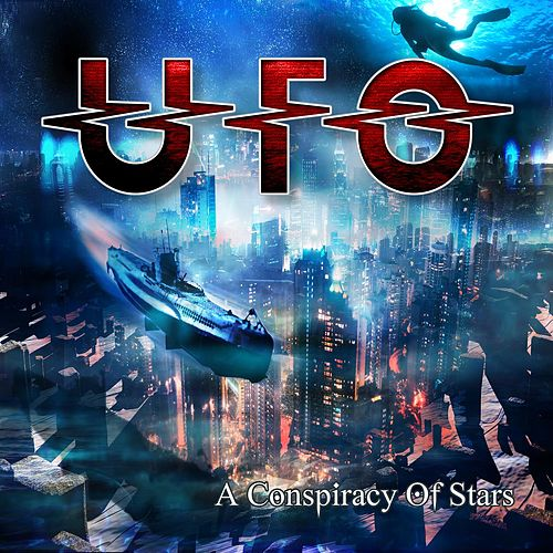 Play & Download A Conspiracy Of Stars by UFO | Napster