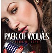 Echo of Love by a pack of wolves