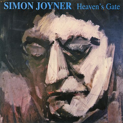 Play & Download Heaven's Gate by Simon Joyner | Napster