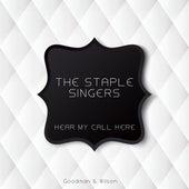 Hear My Call Here von The Staple Singers