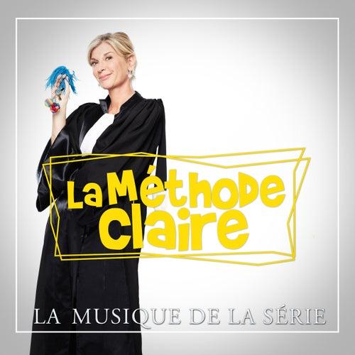 La méthode Claire (Musique originale de la série) by Various Artists