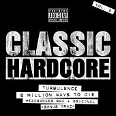 Play & Download Classic Hardcore Vol.2 by Turbulence | Napster