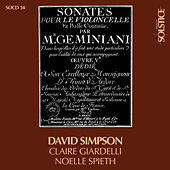 Play & Download Geminiani - Les 6 Sonates op. 15 pour violoncelle et continuo by David Simpson | Napster