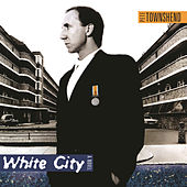 White City: A Novel by Pete Townshend