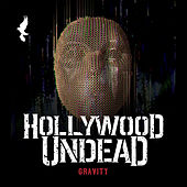 Play & Download Gravity by Hollywood Undead | Napster
