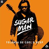 Play & Download Sugar Man by Yolanda Be Cool | Napster