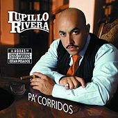 Play & Download Pa' Corridos by Lupillo Rivera | Napster