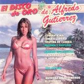 Play & Download El Disco de Oro de Alfredo Gutiérrez by Alfredo Gutierrez | Napster