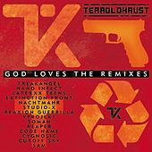 Play & Download God Loves the Remixes by Terrolokaust | Napster