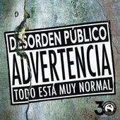 Play & Download Todo Está Muy Normal by Desorden Público | Napster