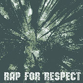 Rap for Respect, Pt. 4 by Various Artists