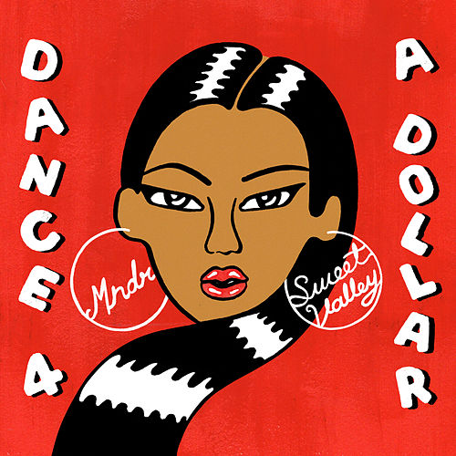 Play & Download Dance 4 A Dollar by MNDR | Napster