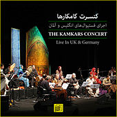 Play & Download The Kamkars Concert by The Kamkars | Napster