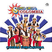 Cumbia Embajadora by Super Grupo Colombia