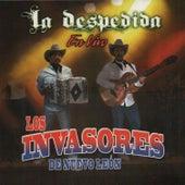 Play & Download La Despedida by Los Invasores De Nuevo Leon | Napster