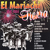 El Mariachi de Mi Tierra by Various Artists