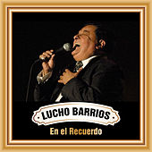 Play & Download Lucho Barrios en el Recuerdo by Lucho Barrios | Napster