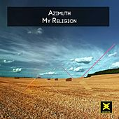 Play & Download My Religion by Azimuth | Napster
