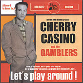 Lets Play Around by Cherry Casino and the Gamblers