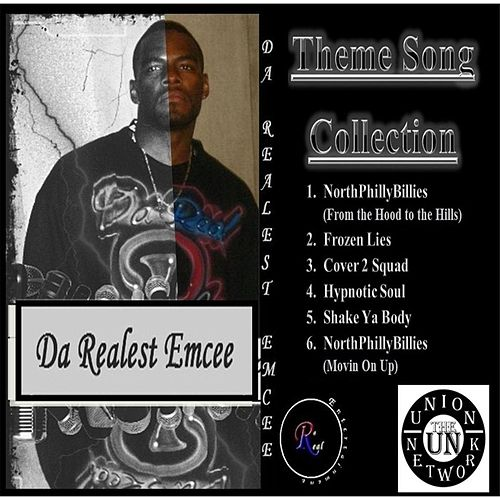 Da Realest Emcee's Theme Song Collection by Da Realest Emcee