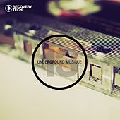 Play & Download Underground Musique Vol. 13 by Various Artists | Napster