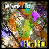 Floral Riot by The Wordsmiths