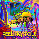 Feeling You! The 60's by KC & the Sunshine Band