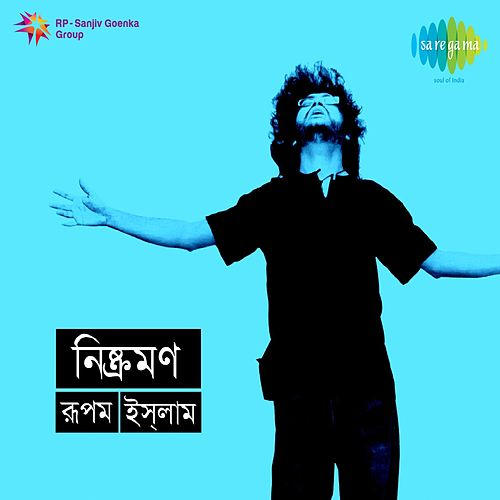 Play & Download Nishkramon by Rupam Islam | Napster