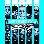 Play & Download Spéciale dédicace au rap français, Vol. 6 (Le futur du rap français) by Various Artists | Napster
