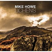 Lichens by Mike Howe