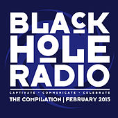 Play & Download Black Hole Radio February 2015 by Various Artists | Napster