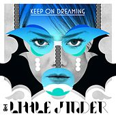 Play & Download Keep on Dreaming EP by Little Jinder | Napster
