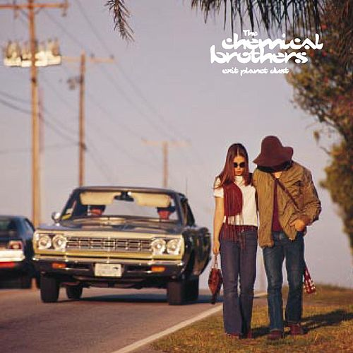 Play & Download Exit Planet Dust by The Chemical Brothers | Napster