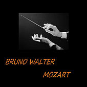 Play & Download Bruno Walter - Mozart by Various Artists | Napster