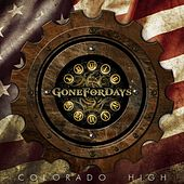 Play & Download Colroado High (feat. Dan Donegan) by Gone for Days | Napster